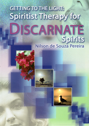Getting to the Light: Spiritist Therapy for Discarnate Spirits