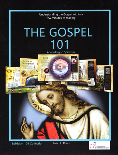 The Gospel 101 According to Spiritism