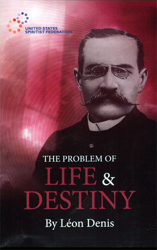 The Problem of Life and Destiny