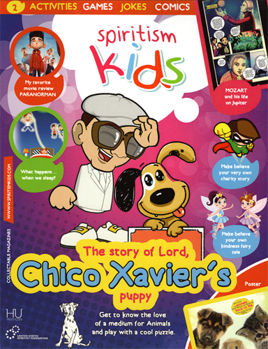 Spiritism Kids (Vol. II) – The Story of Lord, Chico Xavier's Puppy